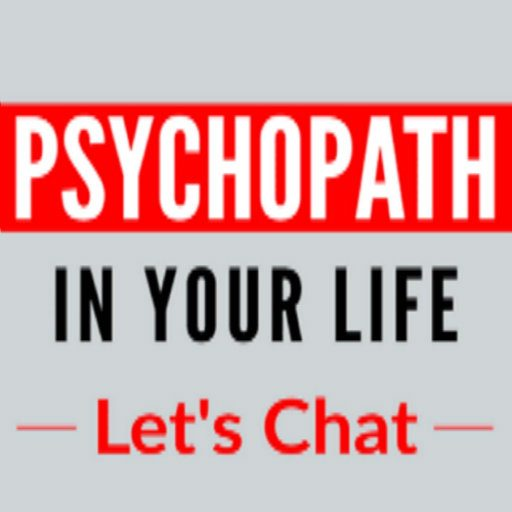 012 - Gaslighting and Psychopaths - Psychopath In Your Life